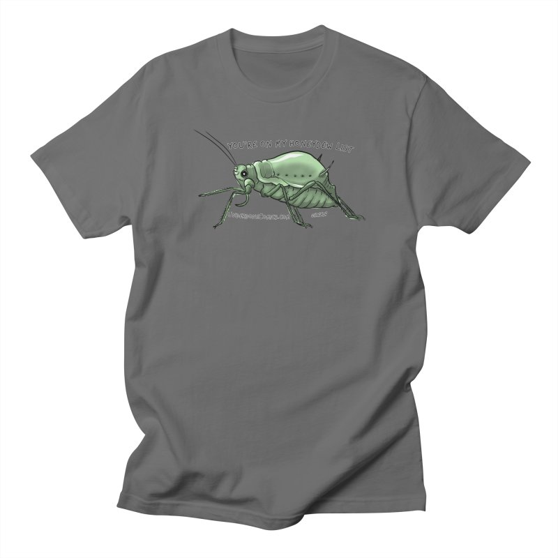 Aphid has you on its Honeydew List Men's T-Shirt by The Underdone Comics Shop