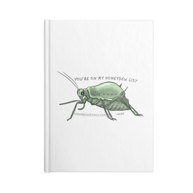 Aphid has you on its Honeydew List Accessories Notebook by The Underdone Comics Shop