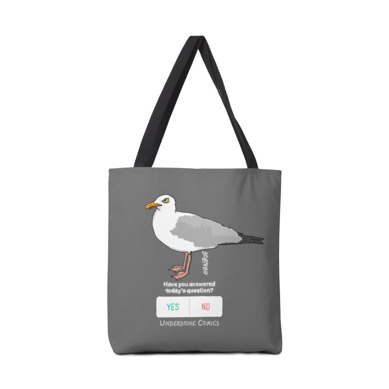 Have you Answered Today's Question? Asks the Gull Accessories Bag by The Underdone Comics Shop