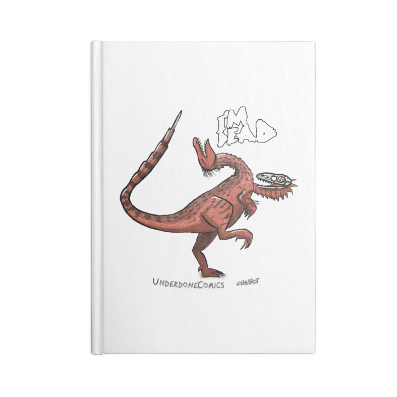 I'm Dead Troodon Accessories Notebook by The Underdone Comics Shop