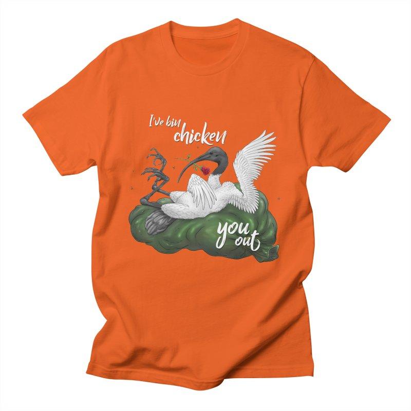 I've Bin Chicken You Out Women's T-Shirt by UnearthlyMike's Artist Shop