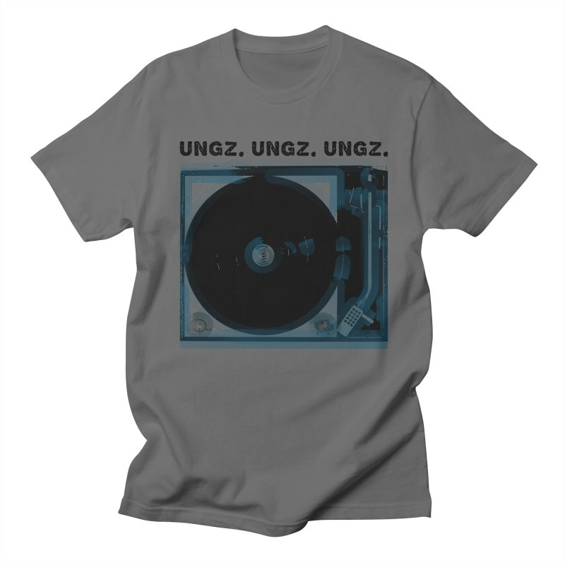 UNGZ UNGZ UNGZ Men's T-Shirt by ungz's Artist Shop