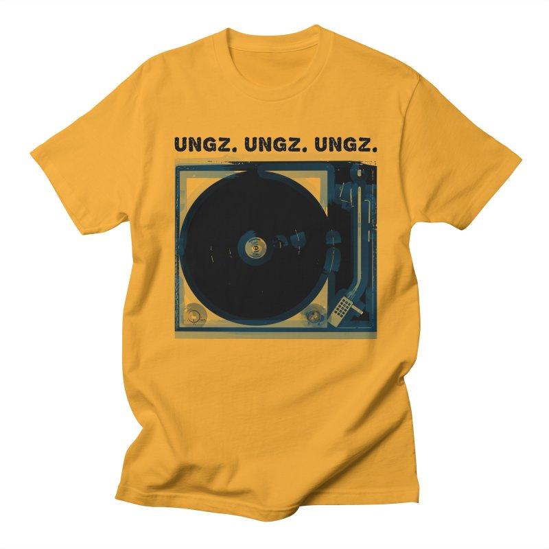UNGZ UNGZ UNGZ Men's T-Shirt by ungz's Artist Shop
