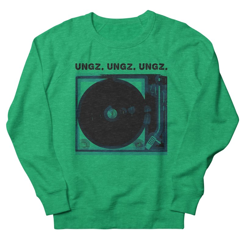 UNGZ UNGZ UNGZ Women's Sweatshirt by ungz's Artist Shop