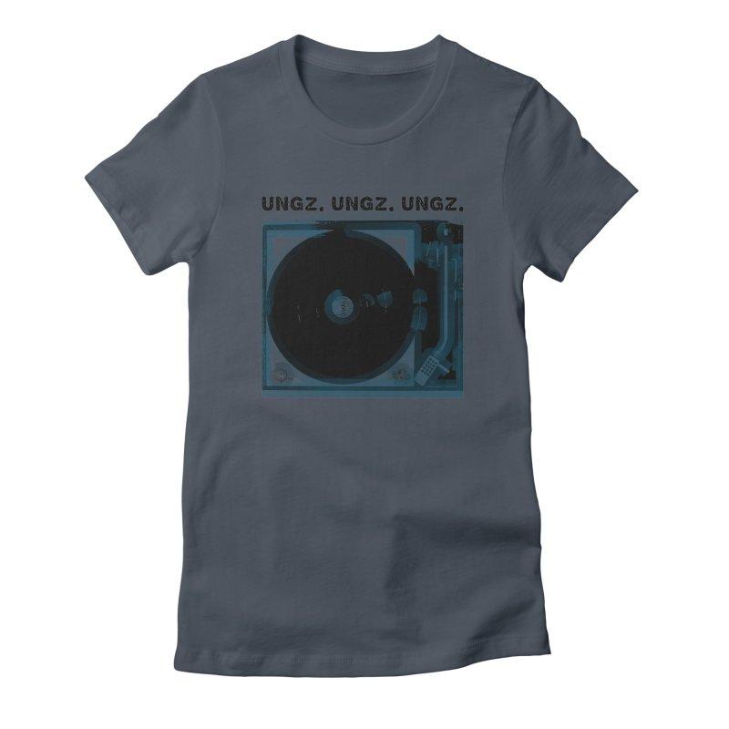 UNGZ UNGZ UNGZ Women's T-Shirt by ungz's Artist Shop