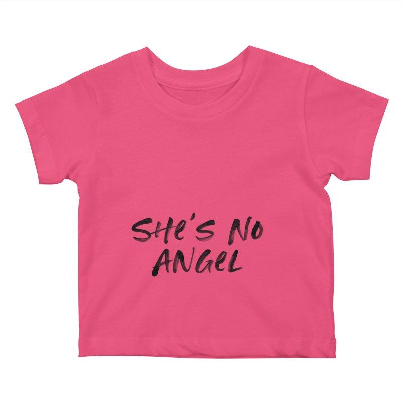 She's No Angel Kids Baby T-Shirt by Unhuman Design