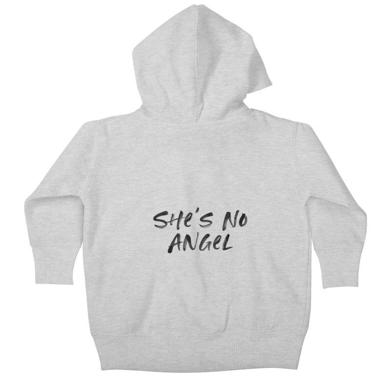She's No Angel Kids Baby Zip-Up Hoody by Unhuman Design