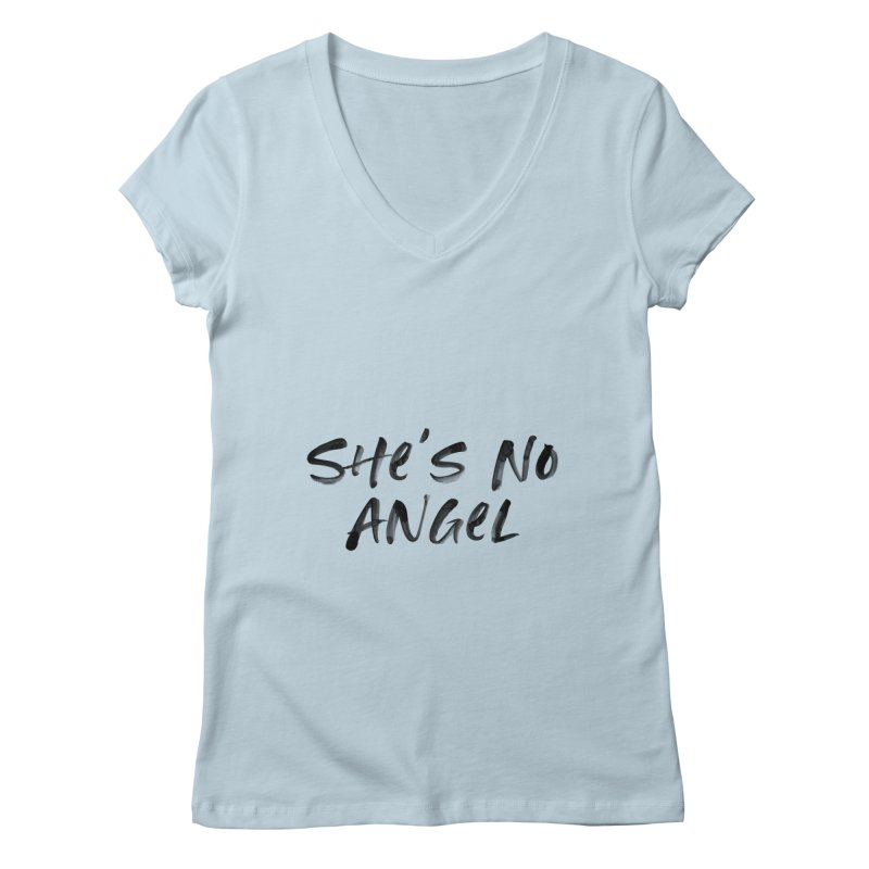 She's No Angel Women's V-Neck by Unhuman Design