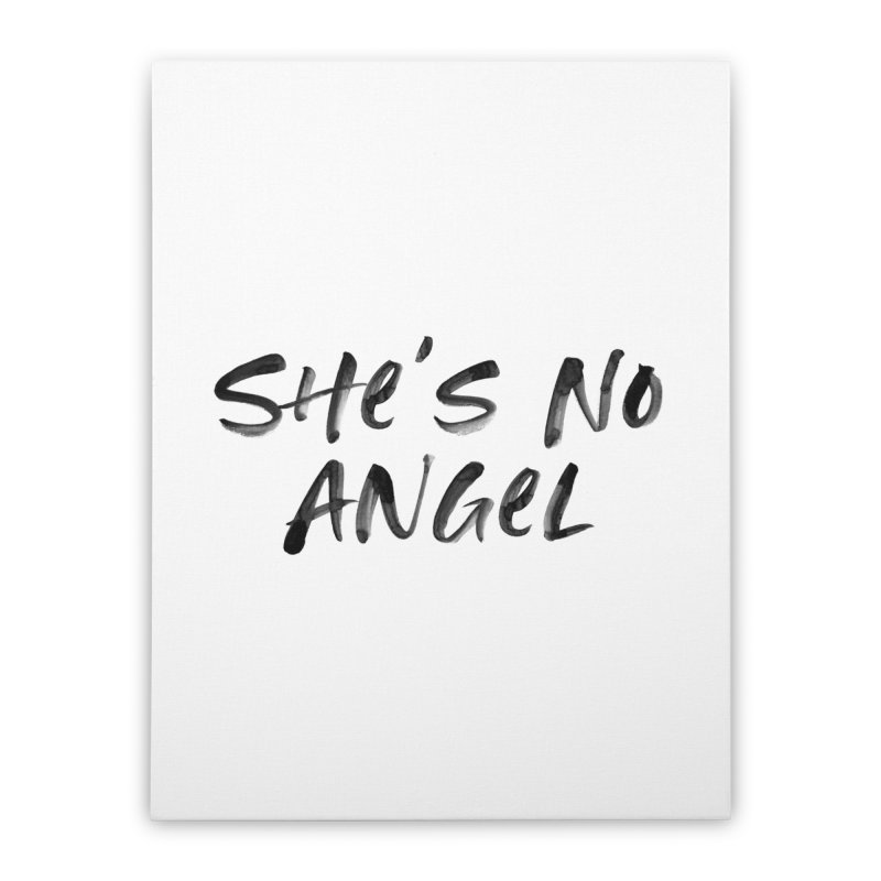She's No Angel Home Stretched Canvas by Unhuman Design