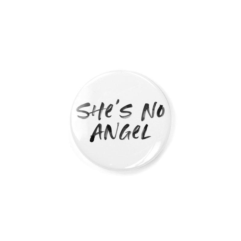 She's No Angel Accessories Button by Unhuman Design