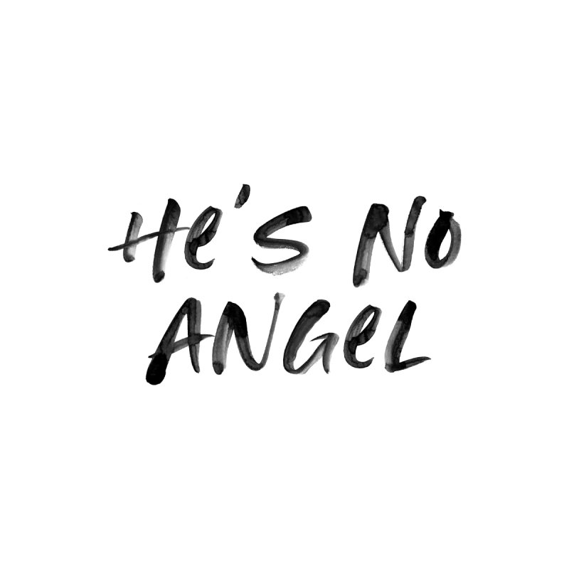 He's No Angel Women's V-Neck by Unhuman Design
