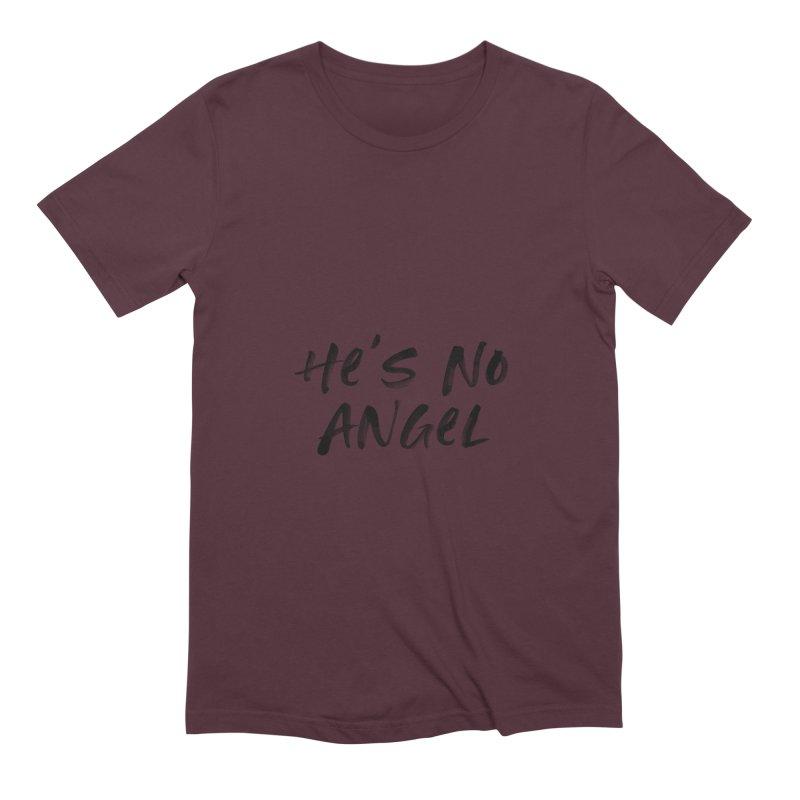 He's No Angel Men's Extra Soft T-Shirt by Unhuman Design