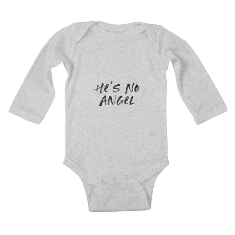 He's No Angel Kids Baby Longsleeve Bodysuit by Unhuman Design