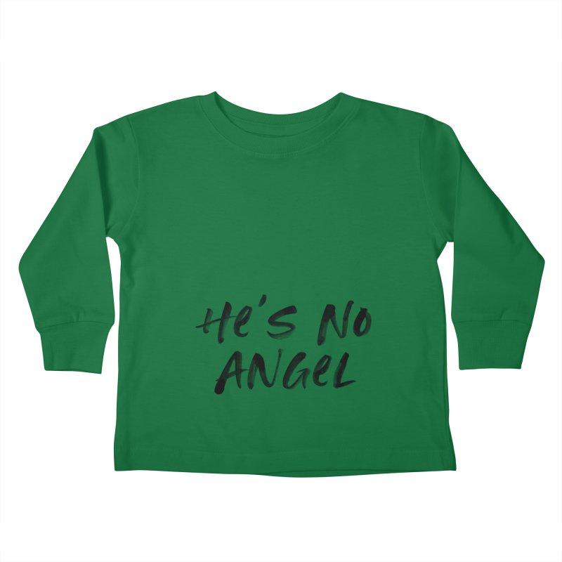 He's No Angel Kids Toddler Longsleeve T-Shirt by Unhuman Design