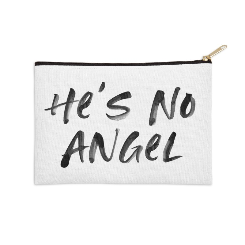 He's No Angel Accessories Zip Pouch by Unhuman Design