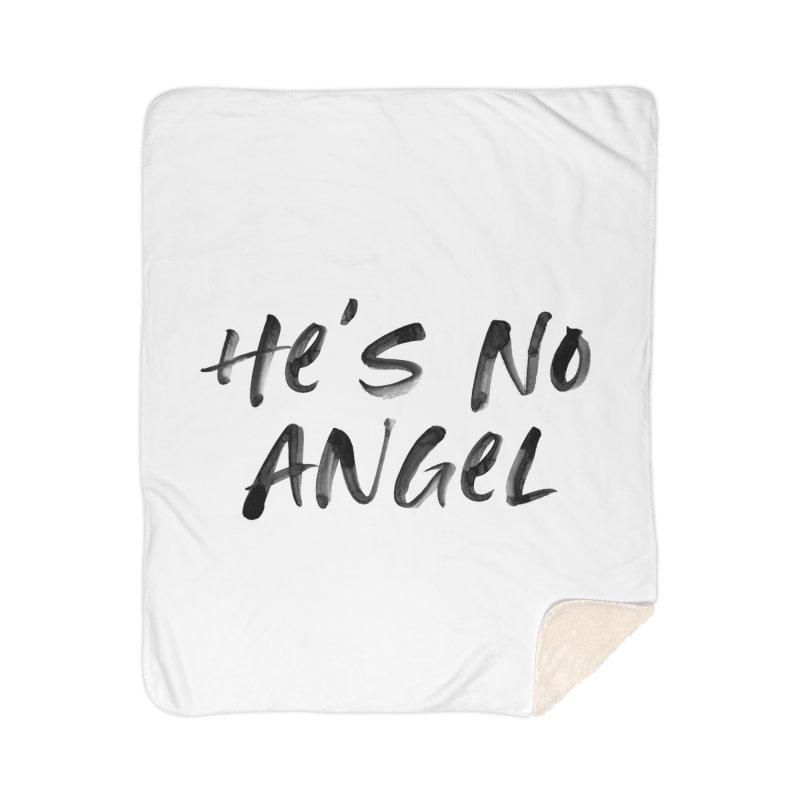 He's No Angel Home Sherpa Blanket Blanket by Unhuman Design