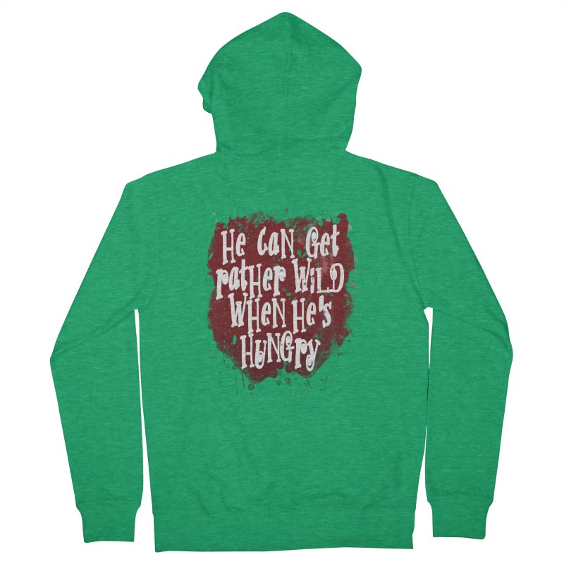 He can get rather wild when he's hungry Men's Zip-Up Hoody by Unhuman Design