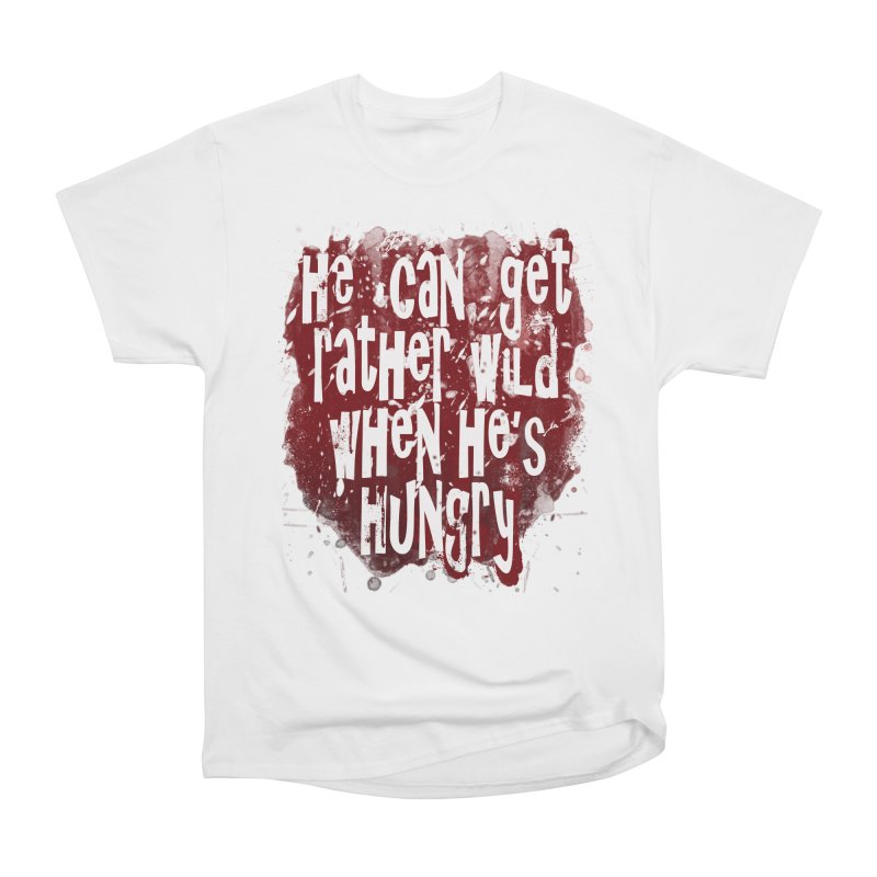 He can get rather wild when he's hungry Men's Heavyweight T-Shirt by Unhuman Design