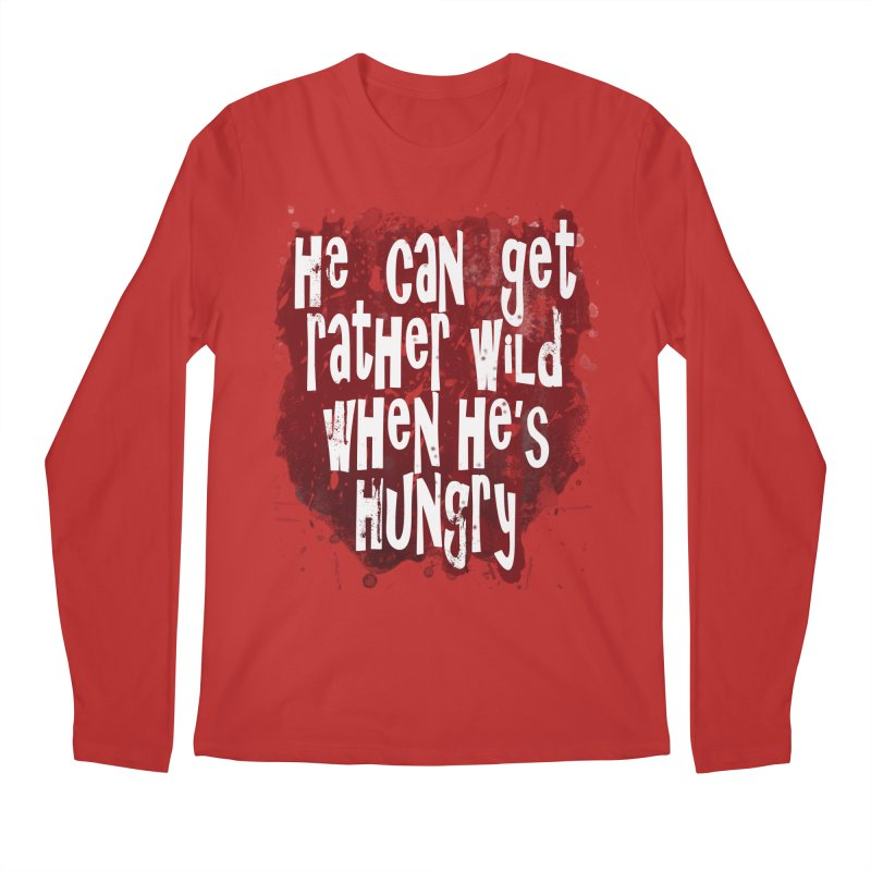 He can get rather wild when he's hungry Men's Longsleeve T-Shirt by Unhuman Design