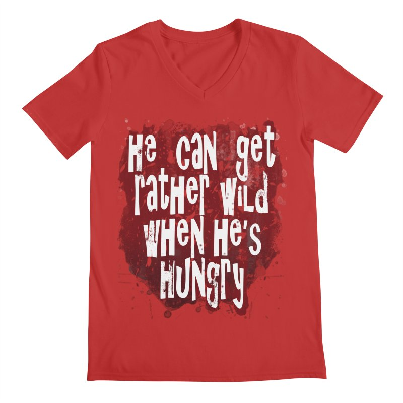 He can get rather wild when he's hungry Men's V-Neck by Unhuman Design