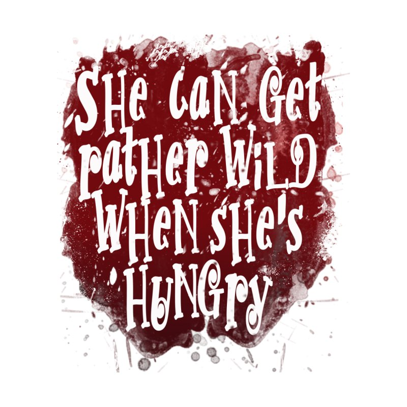 She can get rather wild when she's hungry Accessories Sticker by Unhuman Design