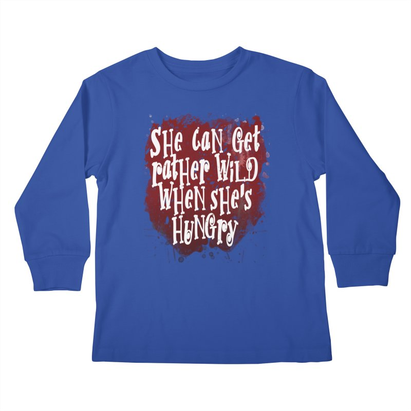 She can get rather wild when she's hungry Kids Longsleeve T-Shirt by Unhuman Design