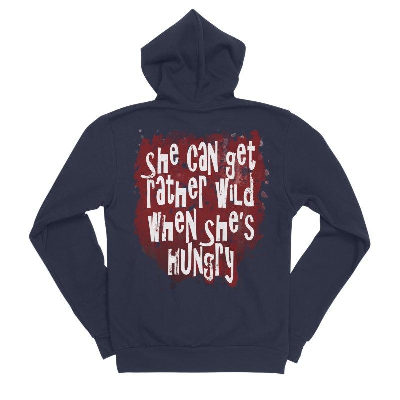 She can get rather wild when she's hungry Men's Sponge Fleece Zip-Up Hoody by Unhuman Design
