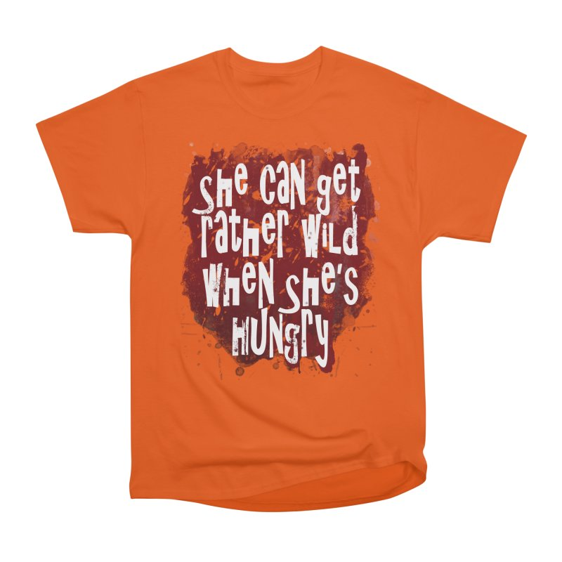 She can get rather wild when she's hungry Men's Classic T-Shirt by Unhuman Design