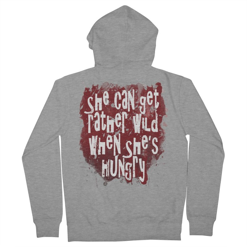 She can get rather wild when she's hungry Men's Zip-Up Hoody by Unhuman Design
