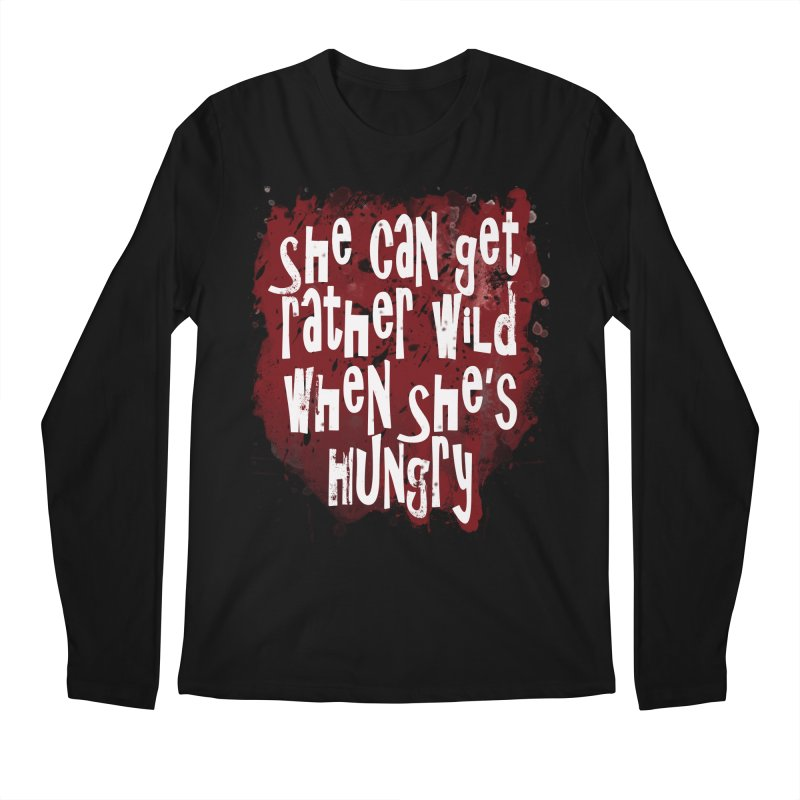 She can get rather wild when she's hungry Men's Regular Longsleeve T-Shirt by Unhuman Design