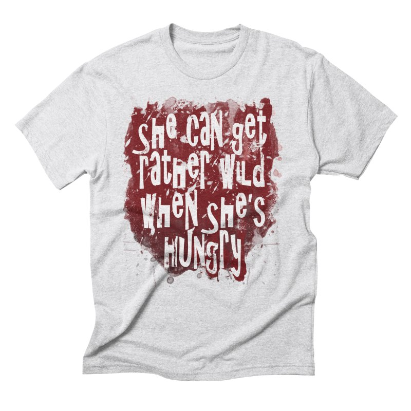 She can get rather wild when she's hungry Men's Triblend T-Shirt by Unhuman Design