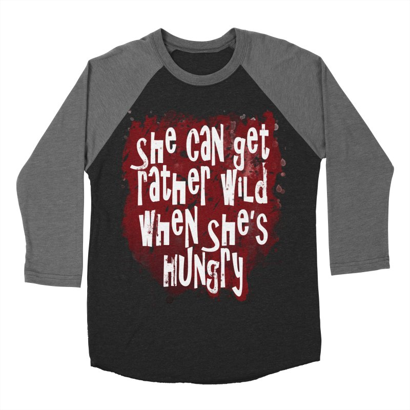 She can get rather wild when she's hungry Men's Baseball Triblend Longsleeve T-Shirt by Unhuman Design