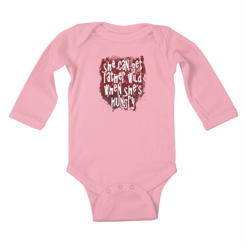 She can get rather wild when she's hungry Kids Baby Longsleeve Bodysuit by Unhuman Design