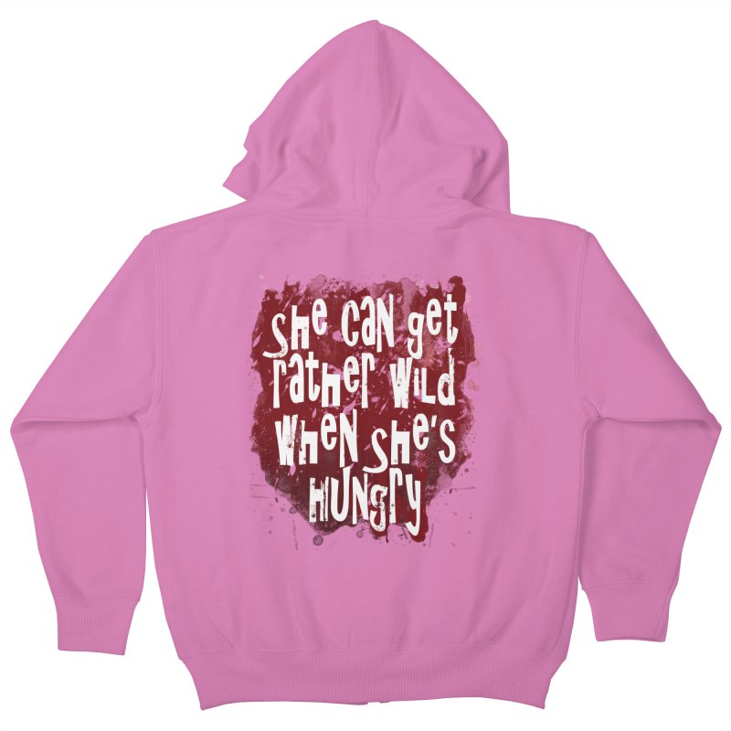 She can get rather wild when she's hungry Kids Zip-Up Hoody by Unhuman Design