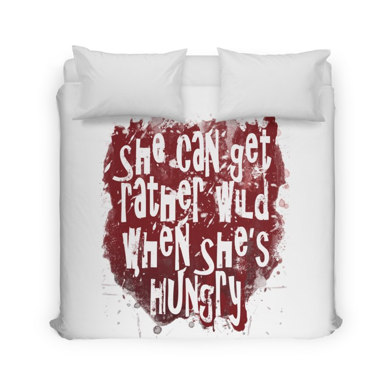 She can get rather wild when she's hungry Home Duvet by Unhuman Design