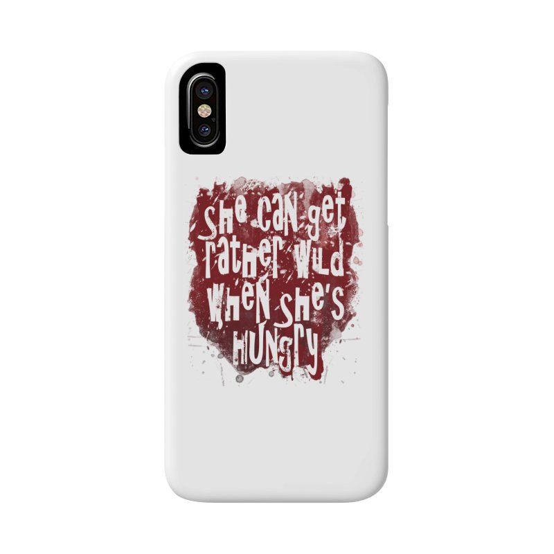 She can get rather wild when she's hungry Accessories Phone Case by Unhuman Design