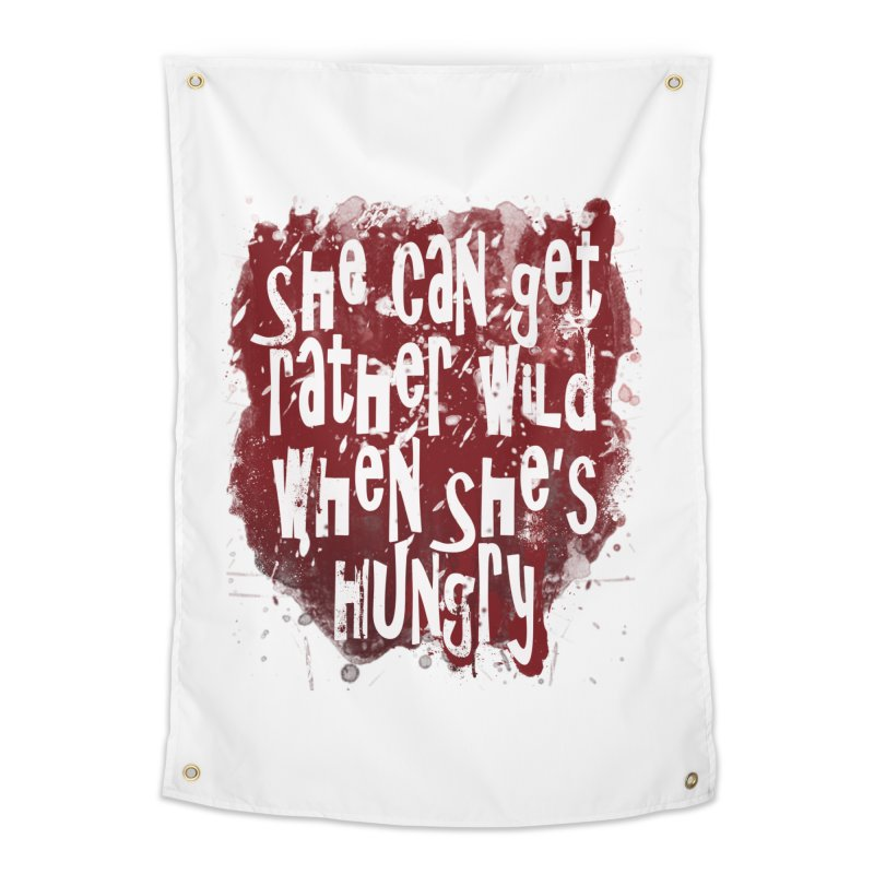 She can get rather wild when she's hungry Home Tapestry by Unhuman Design