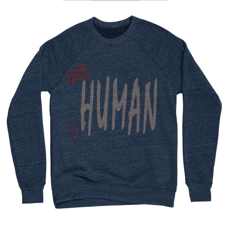 Unhuman Men's Sponge Fleece Sweatshirt by Unhuman Design