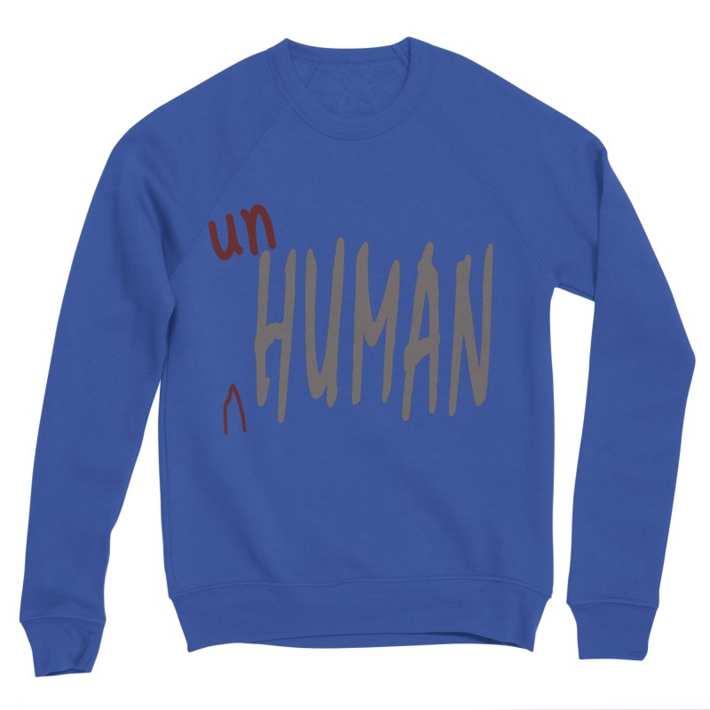 Unhuman Men's Sponge Fleece Sweatshirt by Unhuman Design