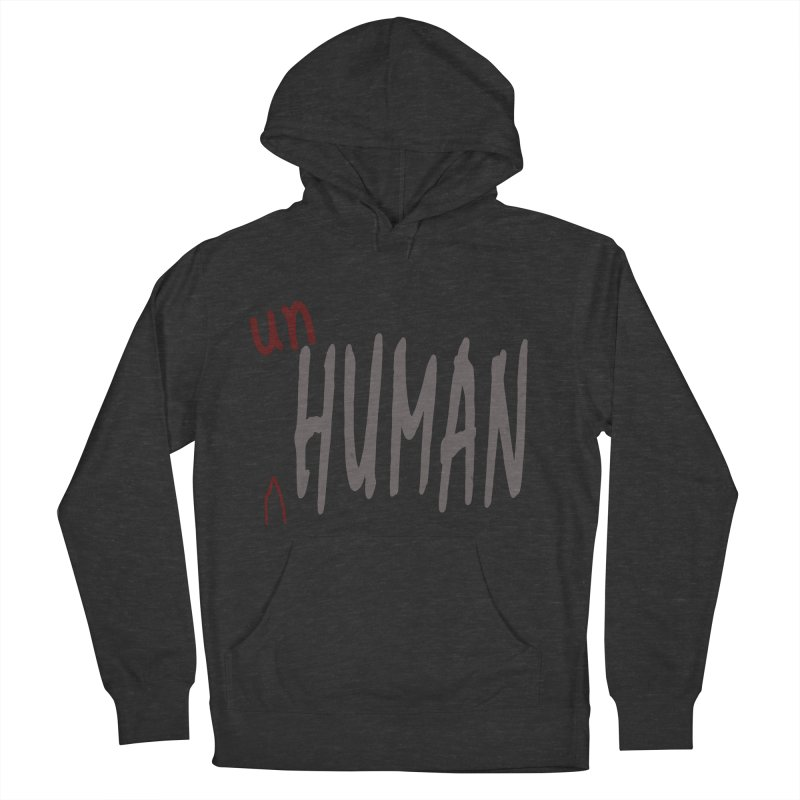 Unhuman Women's French Terry Pullover Hoody by Unhuman Design