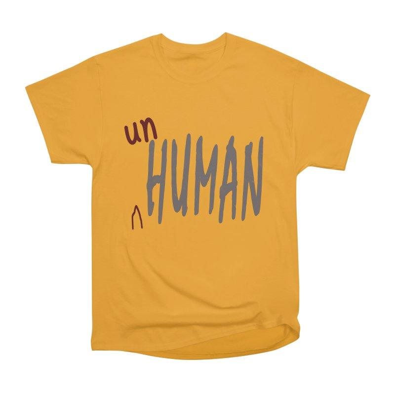 Unhuman Women's Heavyweight Unisex T-Shirt by Unhuman Design