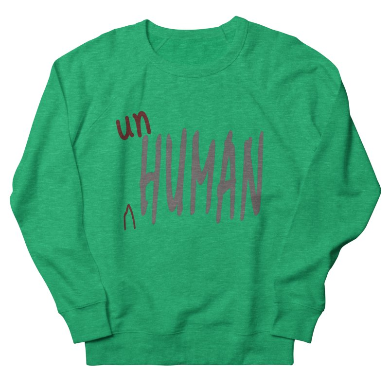 Unhuman Men's French Terry Sweatshirt by Unhuman Design