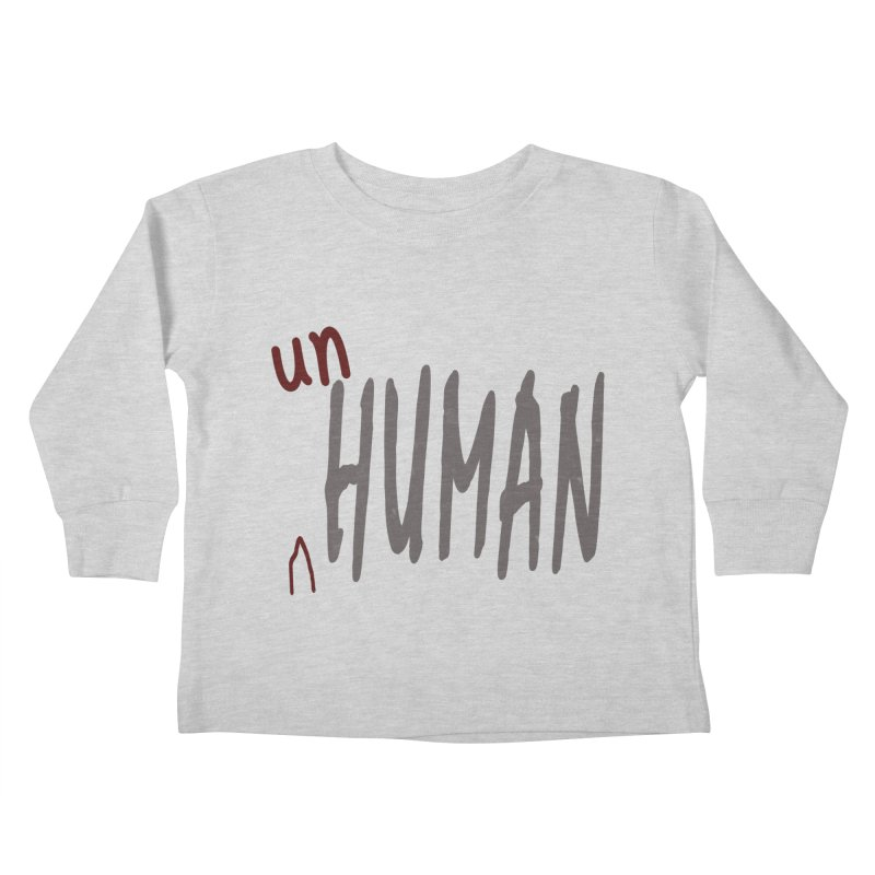 Unhuman Kids Toddler Longsleeve T-Shirt by Unhuman Design