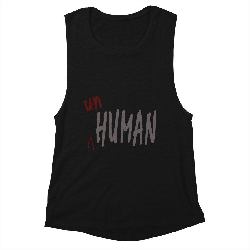 Unhuman Women's Muscle Tank by Unhuman Design