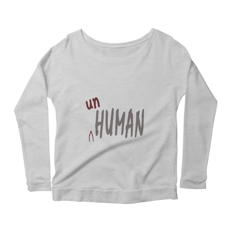 Unhuman Women's Scoop Neck Longsleeve T-Shirt by Unhuman Design