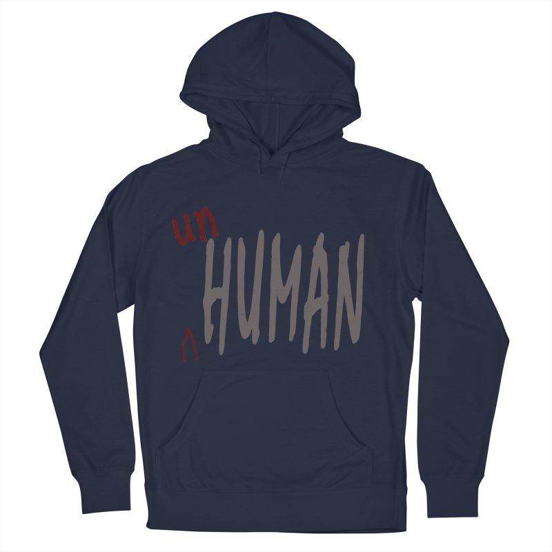 Unhuman Men's Pullover Hoody by Unhuman Design
