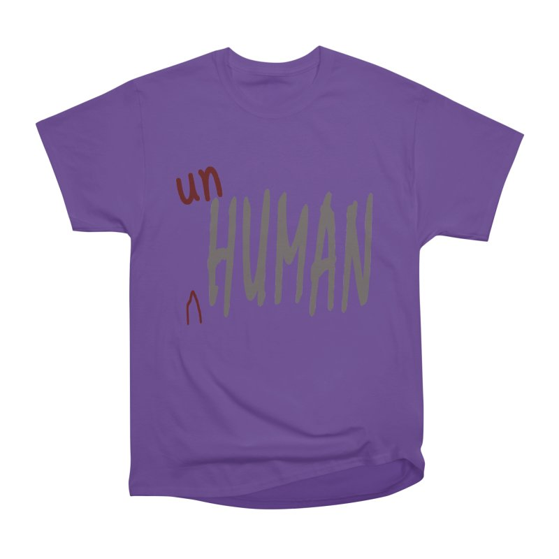 Unhuman Women's Classic Unisex T-Shirt by Unhuman Design