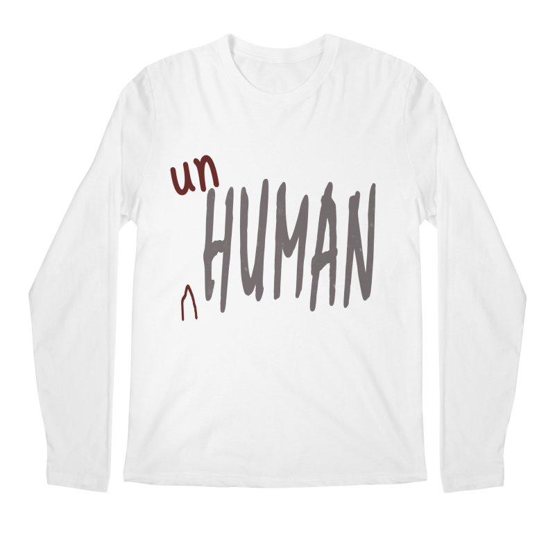 Unhuman Men's Longsleeve T-Shirt by Unhuman Design