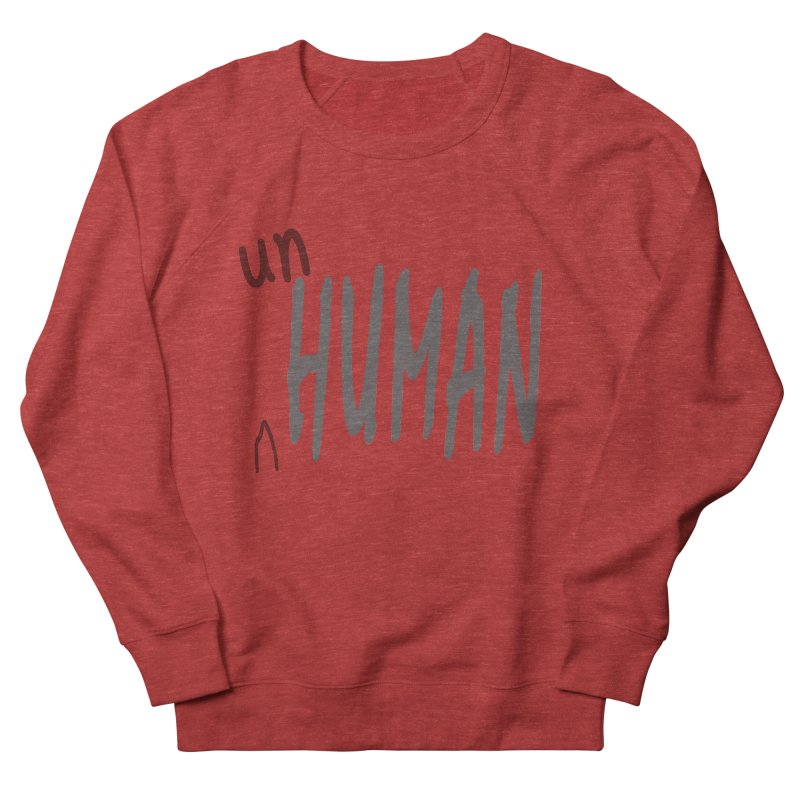 Unhuman Men's Sweatshirt by Unhuman Design