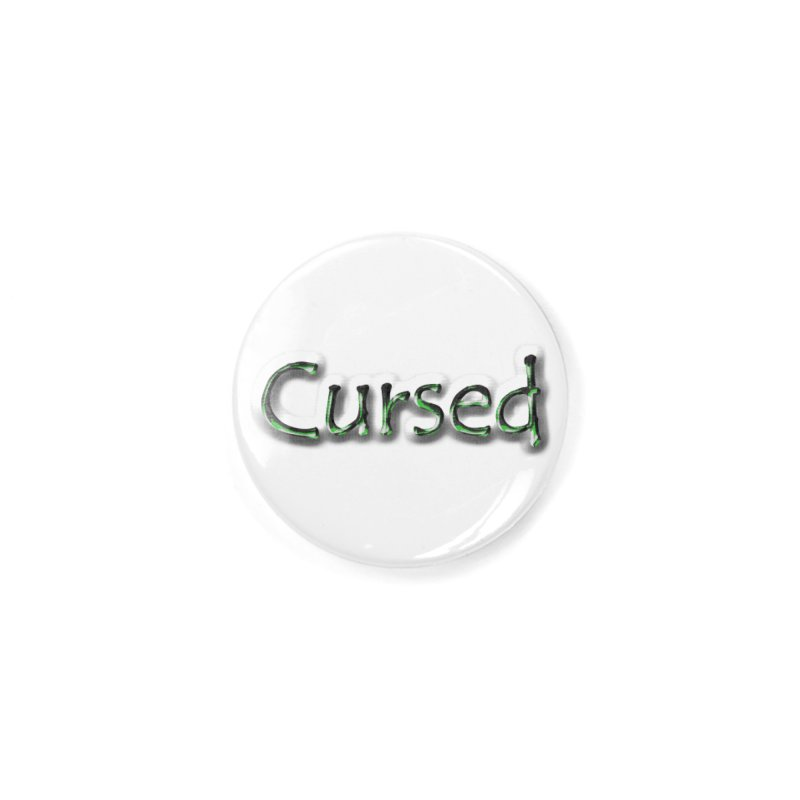 Cursed Accessories Button by Unhuman Design